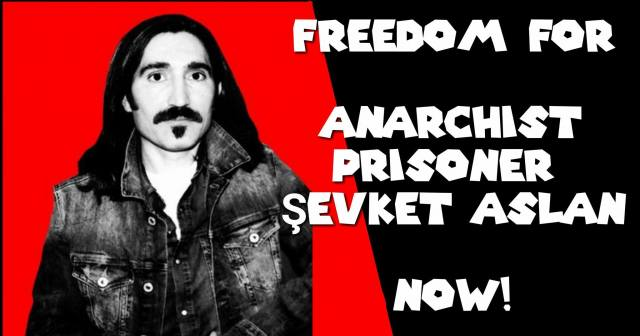 Turkey: Anarchist Prisoner Şevket Aslan on Hunger Strike for Over 80 Days